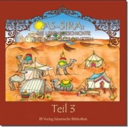 As-Sira - Die Lebensgeschichte des letzten Propheten - Teil 3