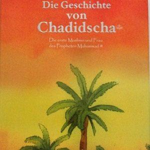 Die Geschichte von Chadidscha