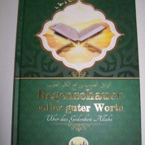 Regenschauer voller guter Worte - über das Gedenken Allah