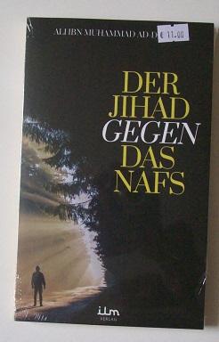 Der Jihad gegen den Nafs