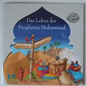 Das Leben des Propheten Mohammed