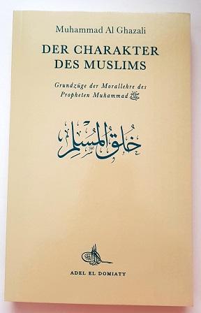 Der Charakter des Muslims