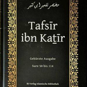 Tafsir ibn Kathir - Sure 50 bis 114