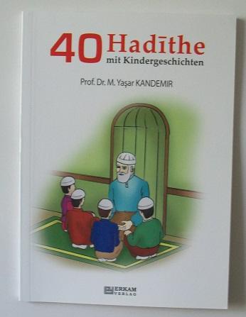 40 Hadithe mit Kindergeschichten