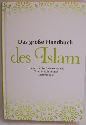 Das große Handbuch des Islam