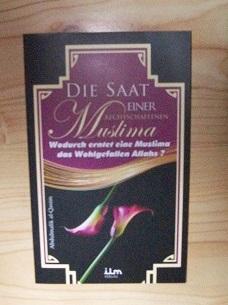 Die  Saat einer rechtschaffenden Muslima