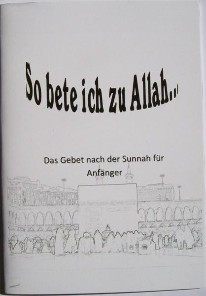 So bete ich zu Allah ...mit Hör-CD
