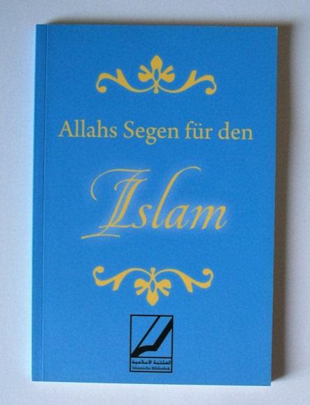 Allahs Segen für den Islam